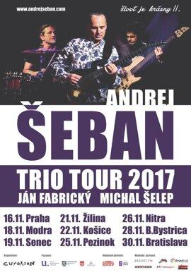 Andrej Šeban Trio Život je krásny II. Tour 2017