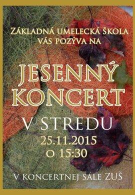 ZUŚ v Banskej Štiavnici vás pozýva na jesenný koncert.