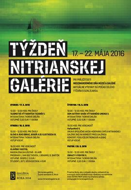 Týždeň Nitrianskej galérie 2016