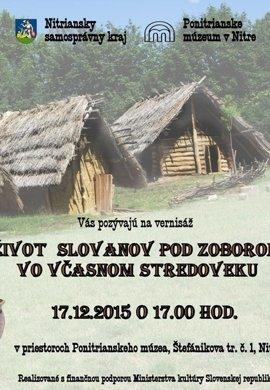 Život Slovanov pod Zoborom