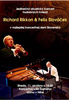 Richard Rikkon a Felix Slováček