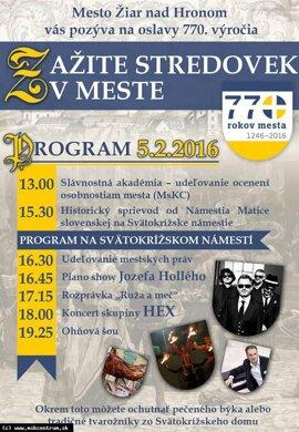 Zažite stredovek v meste - oslavy 770. výročia mesta Žiar nad Hronom.