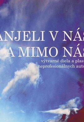 Anjeli v nás a mimo nás