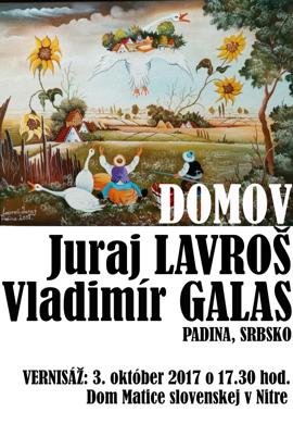 Výstava obrazov Juraja Lavroša a Vladimíra Galasa