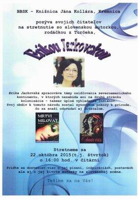 Stretnutie so spisovateľkou Erikou Jarkovskou.