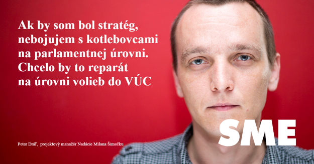 Peter Dráľ: Ak by som bol stratég, nebojujem s kotlebovcami na parlamentnej úrovni. Chcelo by to reparát na úrovni volieb do VÚC.