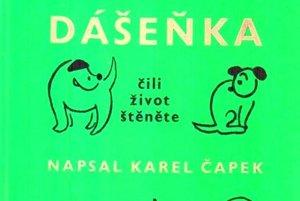 Knihu Dášenka od Karla Čapka.