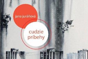 Jana Juráňová: Cudzie príbehy, ASPEKT, 2016