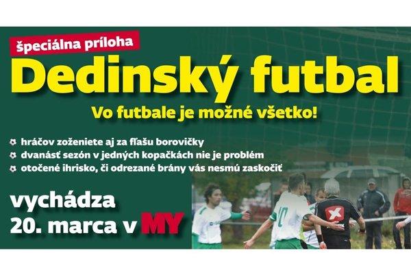 MY Nitrianske noviny prinesú v pondelok 20. marca špeciálnu prílohu Dedinský futbal.