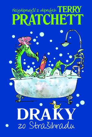 Terry Pratchett: Draky zo Strašihradu (Slovart, 2015)