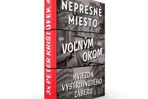 Peter Krištúfek: Nepresné miesto. Voľným okom. Hviezda z vystrihnutého záberu  (KK Bagala 2018)