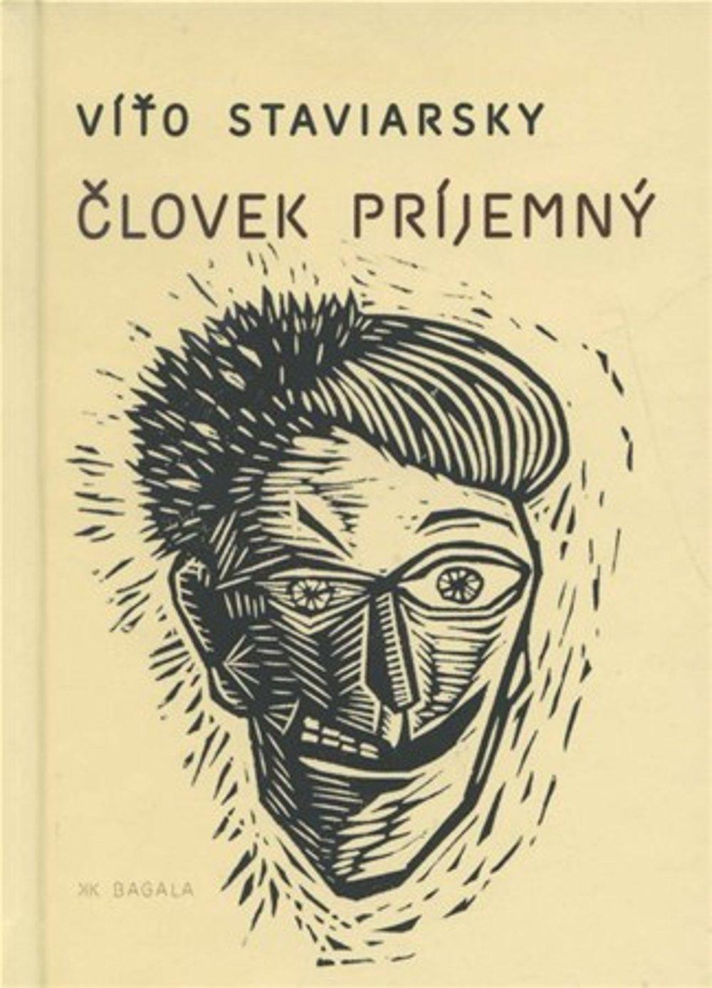 Obálka knihy Človek príjemný Víťa Staviarskeho