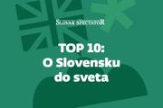 Top 10: O Slovensku do sveta