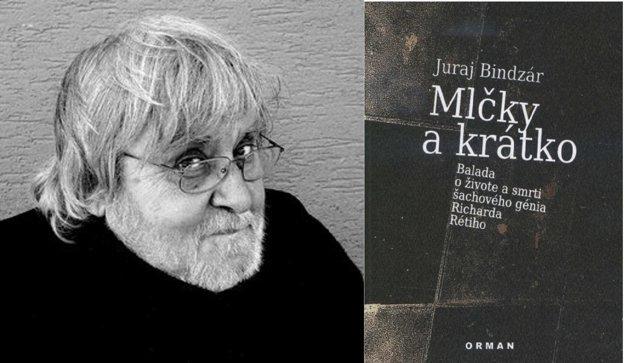 Režisér, scenárista a spisovateľ Juraj Bindzár je finalistom Anasoft litery druhýkrát. Svoju knihu Mlčky a krátko o nenaplnenom životnom sne pezinského rodáka a šachového veľmajstra predstaví v stredu v bratislavskej Café Berlinka.
