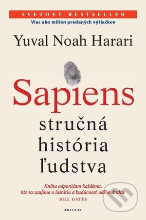Yuval Noah Harari: Sapiens – stručná história ľudstva (prel. Zuzana Jánska, Aktuell, 2018) - Archív SME