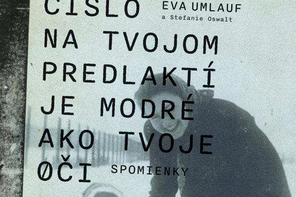 Eva Umlauf: Číslo na tvojom predlaktí je modré ako tvoje oči (Absynt 2018)