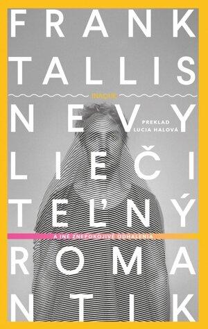 Frank Tallis - Nevyliečiteľný romantik