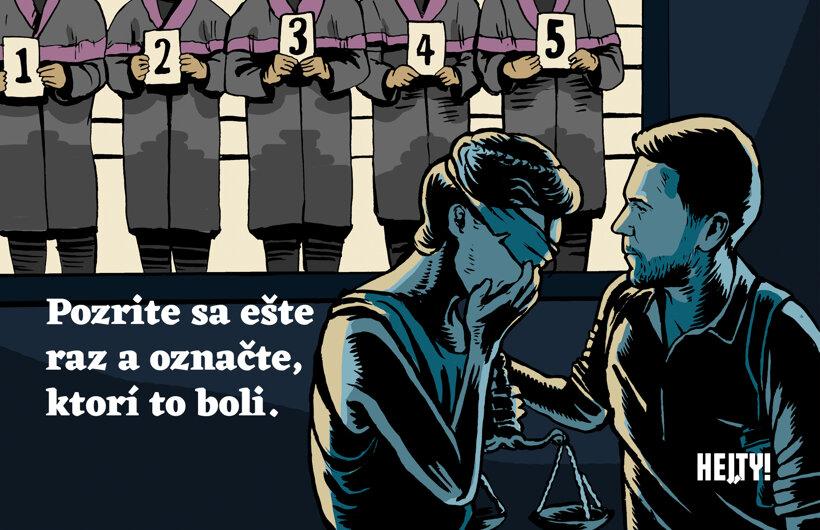 Zneuctená Justícia (Hej, ty!) 29. októbra
