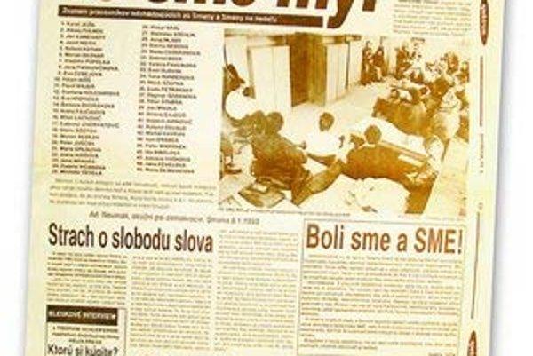 V čase keď sa redaktori Smeny rozhodli odísť a pripravovali vznik nového denníka, vyšiel denník SME dvakrát na dvoch stranách ako súčasť denníka Nový Čas.