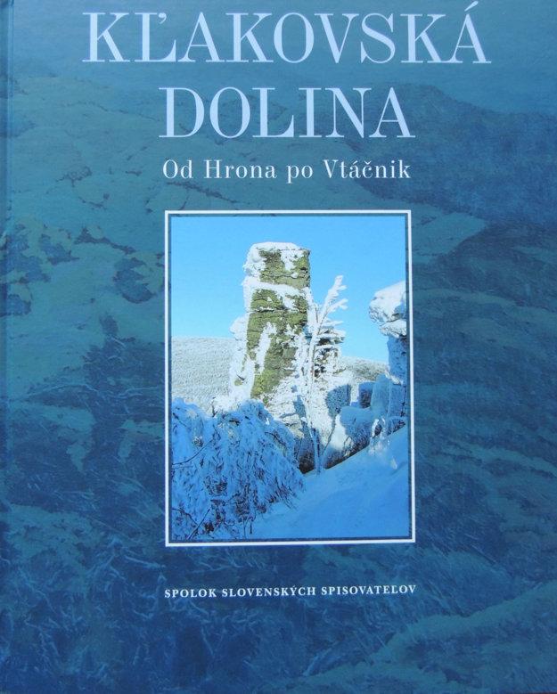 Publikácia približuje obce Kľakovskej doliny.