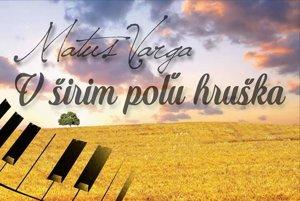 Nové CD Matúša Vargu. V širim poľu hruška.
