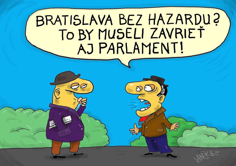 Hazardérska Bratislava (Vaněk) 17. február