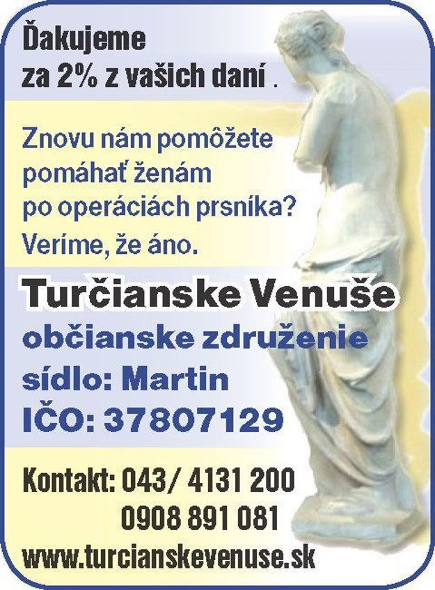 Podporiť môžete aj Turčianske Venuše.