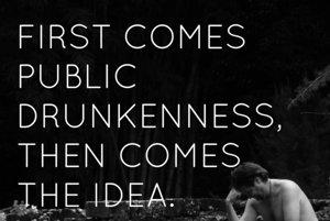 Najskôr je opitie na verejnosti, potom prichádza nápad.