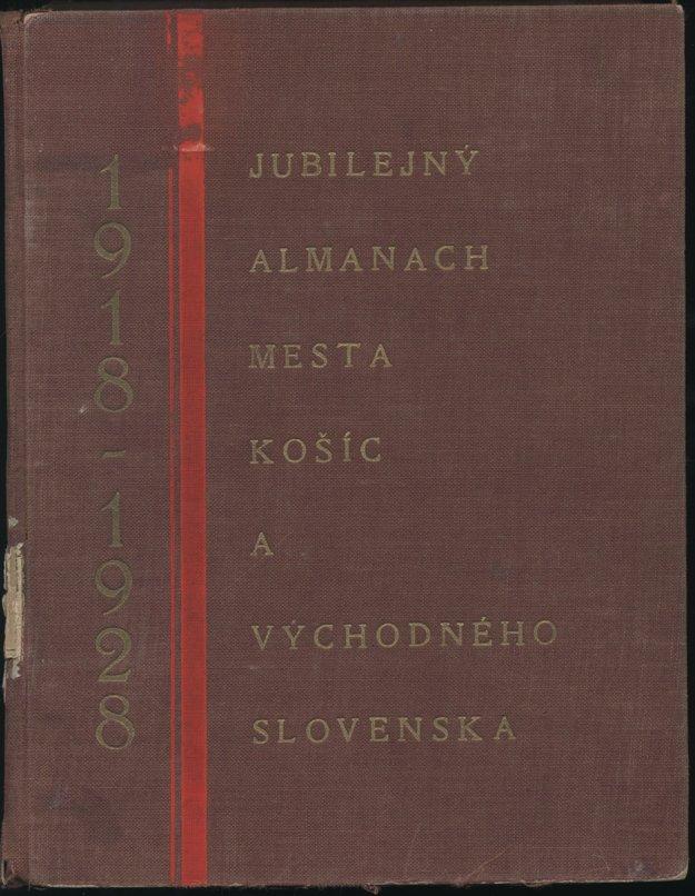 Jubilejná publikácia vydaná v Košiciach k desiatemu výročiu vzniku ČSR.