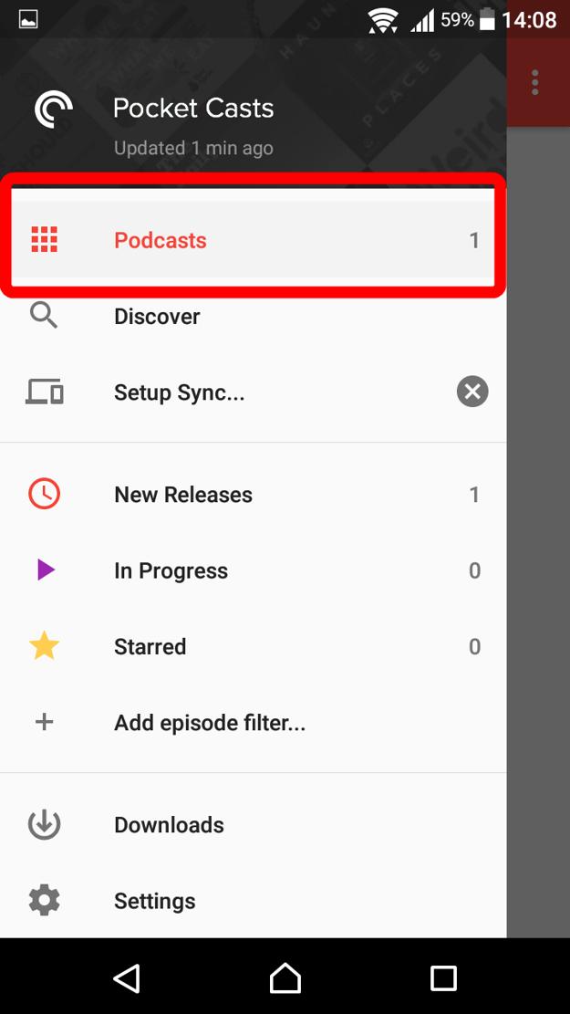 Vráťte sa na úvodnú obrazovku a kliknite na tlačidlo vľavo hore. Otvorí sa vám nové menu a ťuknite na možnosť Podcasts.