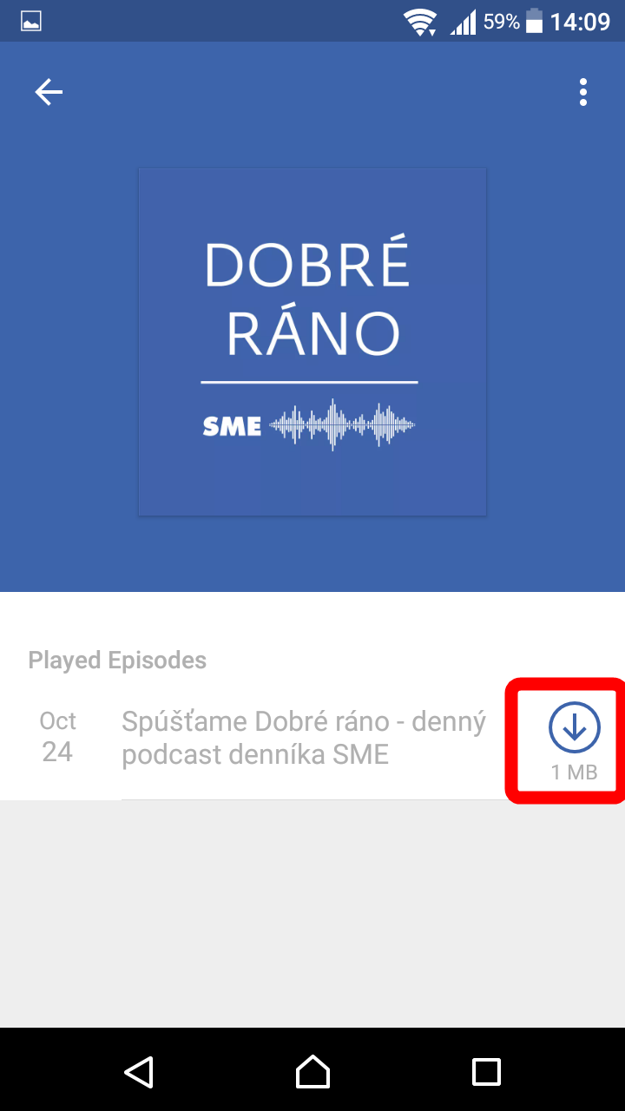 Uvidíte zoznam epizód podcastu. Ťuknite na ikonku šípky a podcast sa vám stiahne do zariadenia. Ikonka šípky sa zmení na ikonku pre začiatok prehrávania a podcast môžete spustiť.