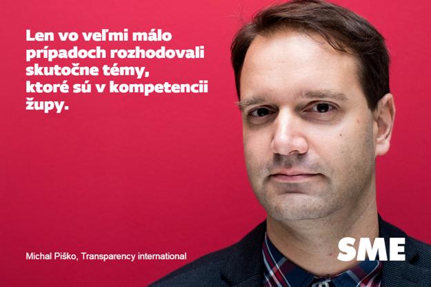 Michal Piško. Len vo veľmi málo prípadoch rozhodovali skutočne témy, ktoré sú v kompetencii župy.