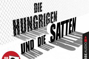 Timur Vermes: Die Hungrigen und die Satten (Hladní a sýti). Eichborn Verlag 2018