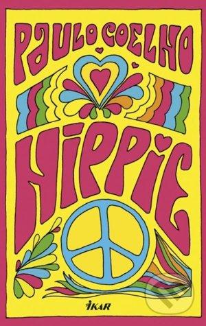 Paulo Coelho: Hippie, (prel. Jana Benková Marcelliová, Ikar, 2018)