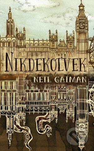 Neil Gaiman: Nikdekoľvek (prel. Patrick Frank, Slovart 2019)