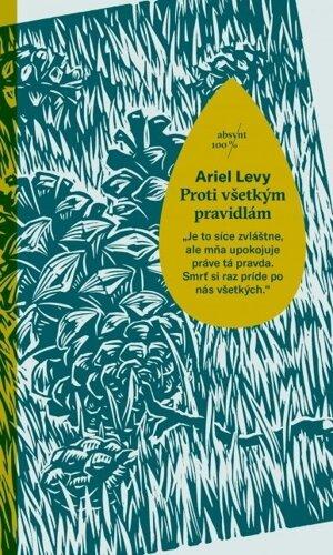 Ariel Levy - Proti všetkým pravidlám
