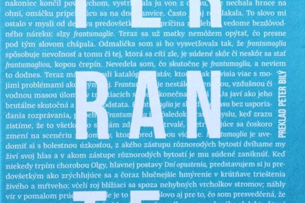 Elena Ferrante: Frantumaglia – Cesta písania (prel. Peter Bilý, Inaque 2019)