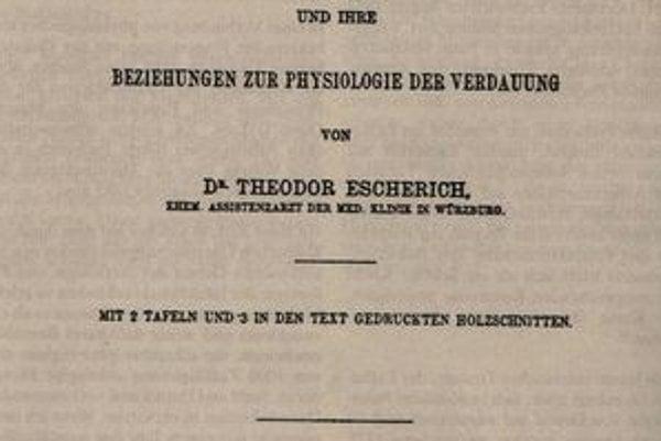 Escherichova habilitačná práca. V práci boli po prvý raz opísané nové druhy baktérií, sídliacich v črevách dojčiat.