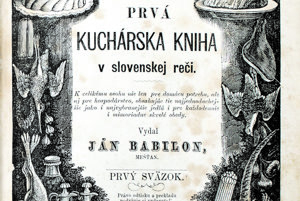 Titulná strana Prvej kuchárskej knihy v slovenskej reči. Nachádza sa v nej vyše 1500 receptov, ktoré môžete smelo používať aj dnes.