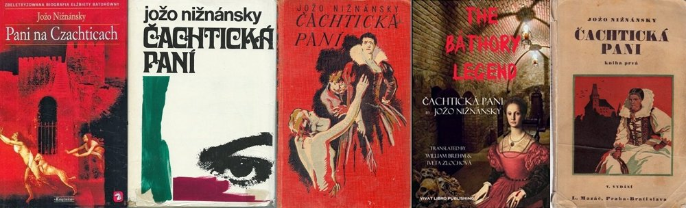 Obálky rôznych vydaní Čachtickej pani.