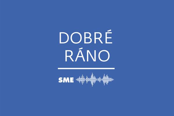 Dobré ráno | Denný podcast denníka SME.