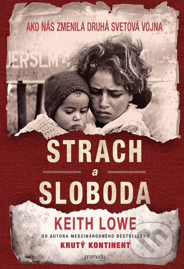 Publikácia Strach a sloboda (Keith Lowe)
