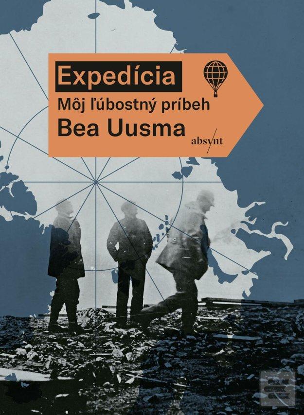 Bea Uusma: Expedícia. Môj ľúbostný príbeh (Absynt 2018)