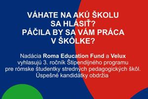 Roma Education Fund vyzýva žiačky končiace základné školy, aby študovali. Pomôžu im s prekážkami.