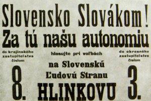 Slovensko Slovákom! bolo dlhoročným heslom Hlinkovej strany.