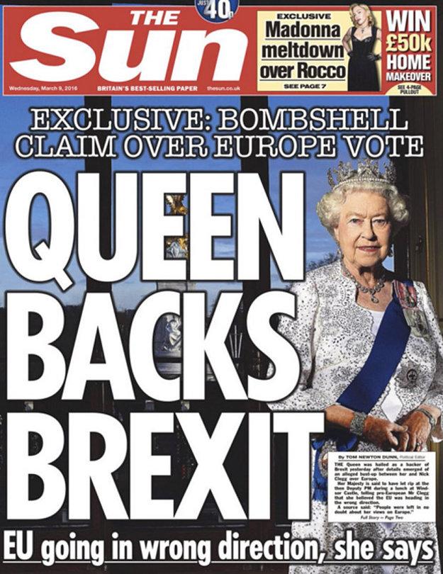 Kráľovná podporila brexit, hlása titulka denníku Sun.