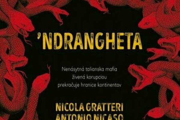 Nicola Grattieri, Antonio Nicaso: 'ndrangheta (prel. D. Farmošová, Ikar 2019)