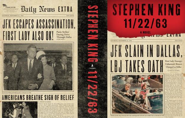 Novinové titulky na obálke knihy Stephena Kinga hlásia, JFK unikol atentátu, prvá dáma je tiež v poriadku.