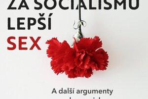 Kristen Ghodseeová: Proč mají ženy za socialismu lepší sex