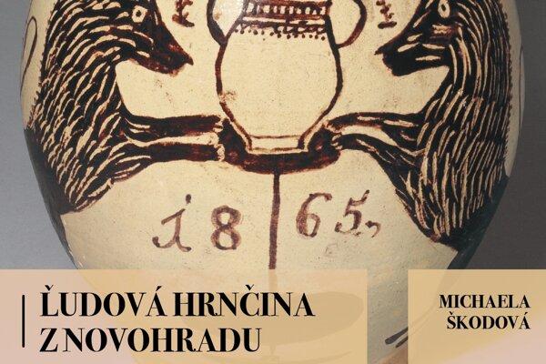 Obálka novej publikácie o hrnčinene z Novohradu.